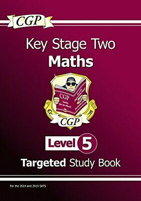 KS2 Maths Study Book: Level 5 - for SATS until 2015 only by CGP Books 1847621961