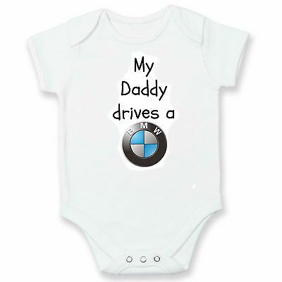 My Daddy Drives A BMW FUNNY Baby Grow / Vest / Bodysuit SHOWER DAD GIFT NEW