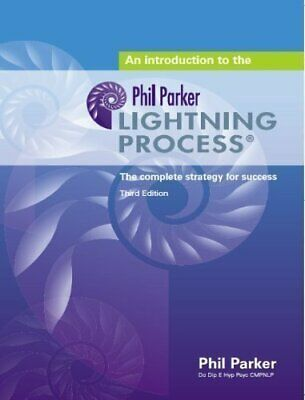 An Introduction to the Lightning Process: The Compl... by Parker, Phil Paperback
