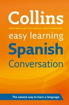 Easy Learning Spanish Conversation (Collins... by Collins Dictionaries Paperback