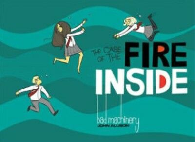 Bad Machinery Volume 5: The Case of the Fire Inside (Paperback), . 9781620102978