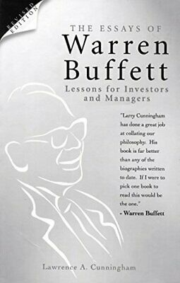 The Essays of Warren Buffett: Lessons for Inve... by Cunningham, L. A. Paperback