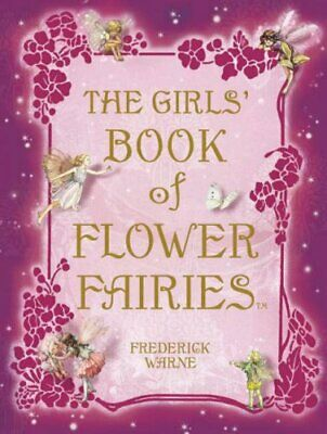 Girls' Book of Flower Fairies by Barker, Cicely Mary Hardback Book The Cheap