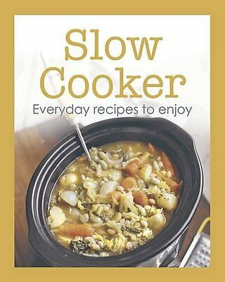 Slow Cooker: Everyday Recipes to Enjoy Book The Cheap Fast Free Post