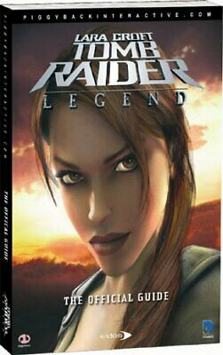 Tomb Raider Legend: The Complete Official Guide by Mathieu, Daujam Hardback The