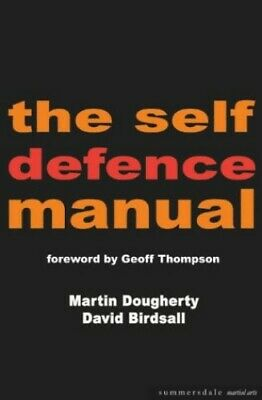 The Self-defence Manual (Summersdale martial arts) by Birdsall, David Paperback