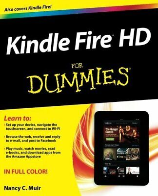 Kindle Fire Hd for Dummies by Muir, Nancy C. Book The Cheap Fast Free Post