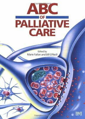 ABC of Palliative Care (ABC Series) Paperback Book The Cheap Fast Free Post