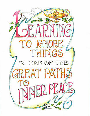 Mary Engelbreit-LEARN TO IGNORE THINGS FOR INNER PEACE-Greeting Card-NEW!