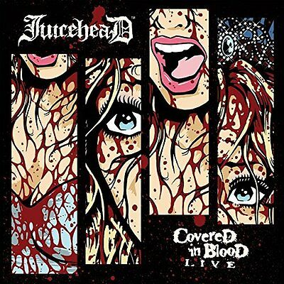 Juicehead-Covered In Blood Live  Cd New