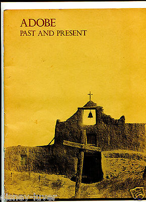 Vintage booklet ADOBE PAST & PRESENT Museum of New Mexico 1974