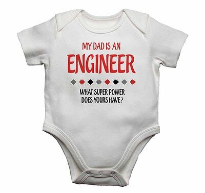 My Dad is An Engineer, What Super Power Does Yours Have? - New Baby Vests