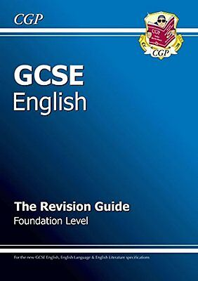 GCSE English Revision Guide - Foundation Level, CGP Books Paperback Book The