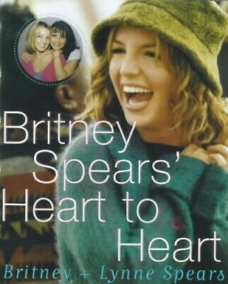 Britney Spears' Heart to Heart, Spears, Lynne Paperback Book The Cheap Fast Free