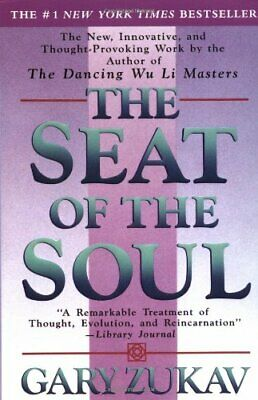 The Seat of the Soul by Zukav, Gary Paperback Book The Cheap Fast Free Post