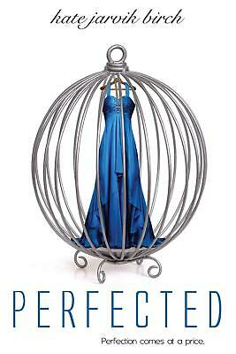 Perfected by Kate Jarvik Birch (English) Paperback Book Free Shipping!