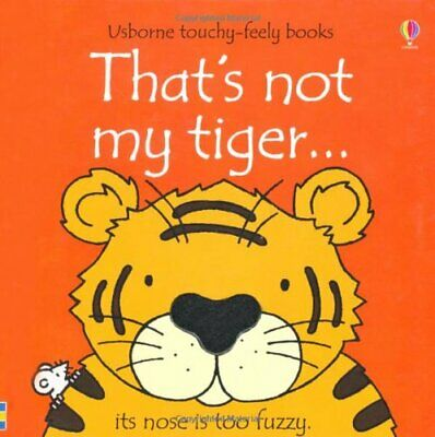 That's not my tiger... by Fiona Watt Board book Book The Cheap Fast Free Post