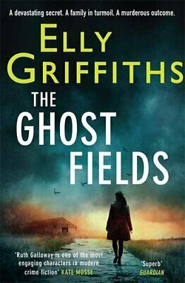 The Ghost Fields: The Dr Ruth Galloway Mysteries 7 by Griffiths, Elly Book The