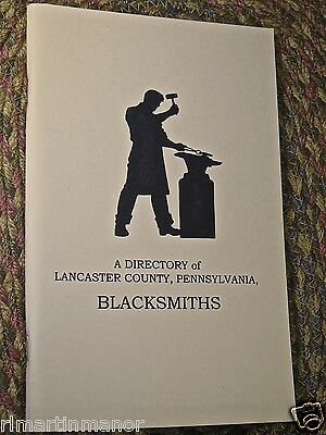"Booklet ""A Directory of Lancaster Co. Pa Blacksmiths"" 1729 - 1840 tool history"