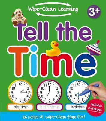 Wipe Clean Learning: Tell the Time by Igloo Books Ltd Book The Cheap Fast Free
