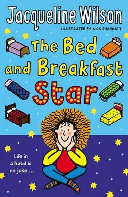 The Bed and Breakfast Star by Wilson, Jacqueline Paperback Book