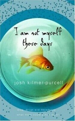 I Am Not Myself These Days by Kilmer-Purcell, Josh Hardback Book The Cheap Fast