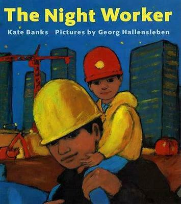 The Night Worker by Kate Banks (English) Paperback Book Free Shipping!
