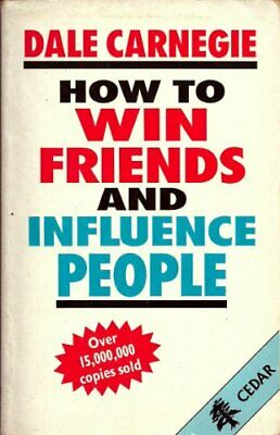 How to Win Friends and Influence People by Carnegie, Dale Hardback Book The