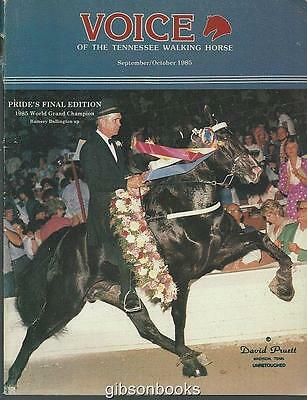Voice of the Tennessee Walking Horse Magazine Sep/Oct 1985 Pride's Final Edition