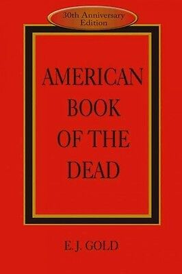 American Book Of The Dead - E. J. Gold (Paperback) New