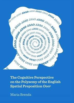 The Cognitive Perspective on the Polysemy of the English Spatial ...