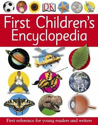 First Children's Encyclopedia (First Reference) by Dk Paperback Book The Cheap