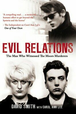 Evil Relations (formerly published as Witness): The Man Who B... by Smith, David