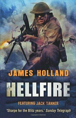 Hellfire (Jack Tanner) by Holland, James Hardback Book The Cheap Fast Free Post