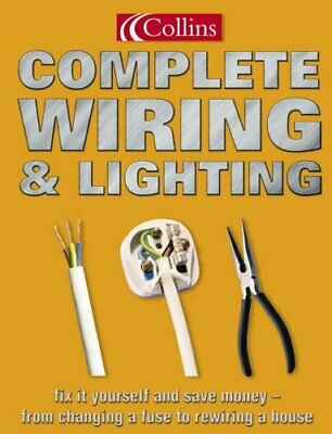 Collins Complete Wiring and Lighting by Day, David Paperback Book The Cheap Fast
