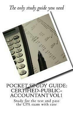 Pocket Study Guide: Certified-Public-Accountant Vol1: Study for the Test and Pas