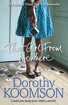 That Girl From Nowhere by Koomson, Dorothy Book The Cheap Fast Free Post