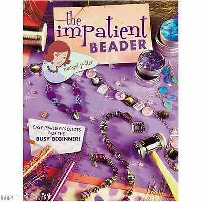 Beading Pattern Book THE IMPATIENT BEADER ~ Easy Quick Jewelry