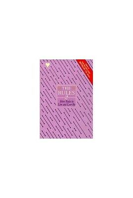 The Rules 2: More Rules to Live and Love By by Schneider, Sherrie Paperback The