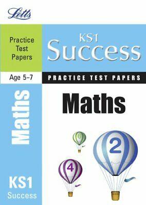 Maths: Practice Test Papers (Letts Key Stage 1 Success) by Sheepy, Sarah Book
