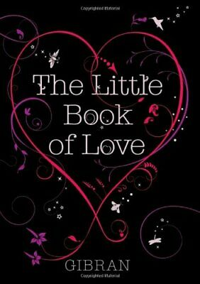 The Little Book of Love by Gibran, Kahlil Hardback Book The Cheap Fast Free Post