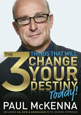 The 3 Things That Will Change Your Destiny Today! by Paul McKenna 0593064038