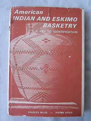 Old Book American Indian And Eskimo Basketry Miles & Bovis 1969  DJ GC