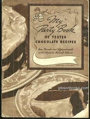 My Party Book of Tested Chocolate Recipes with Baker's Chocolate 1938 Illus