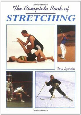 The Complete Book of Stretching by Lycholat, Tony Paperback Book The Cheap Fast
