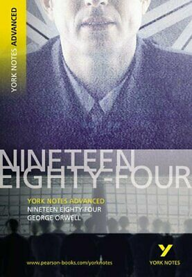 1984 Nineteen Eighty-Four: York Notes Advanced by Michael Sherborne Paperback