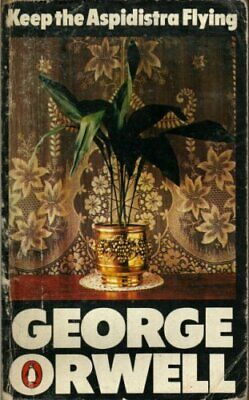 Keep the Aspidistra Flying by Orwell, George Paperback Book The Cheap Fast Free