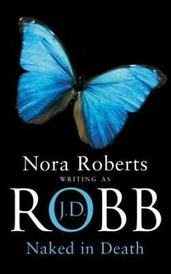 Naked In Death: 1 by Nora Roberts Paperback Book The Cheap Fast Free Post