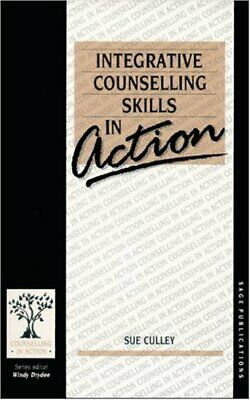 Integrative Counselling Skills in Action (Counsell... by Culley, Susan Paperback