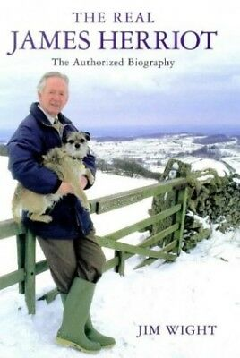 The Real James Herriot: The Authorized Biography, Wight, Jim Hardback Book The